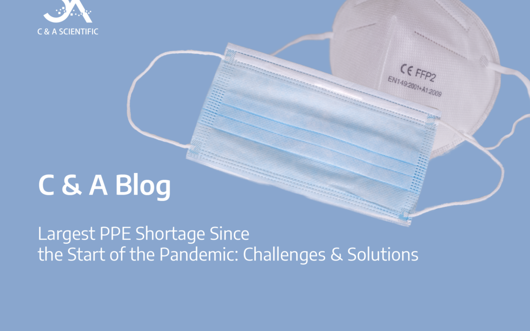 Largest PPE Shortage Since the Start of the Pandemic: Challenges & Solutions