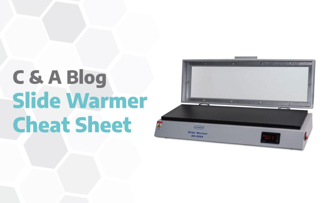 Slide Warmer Cheat Sheet