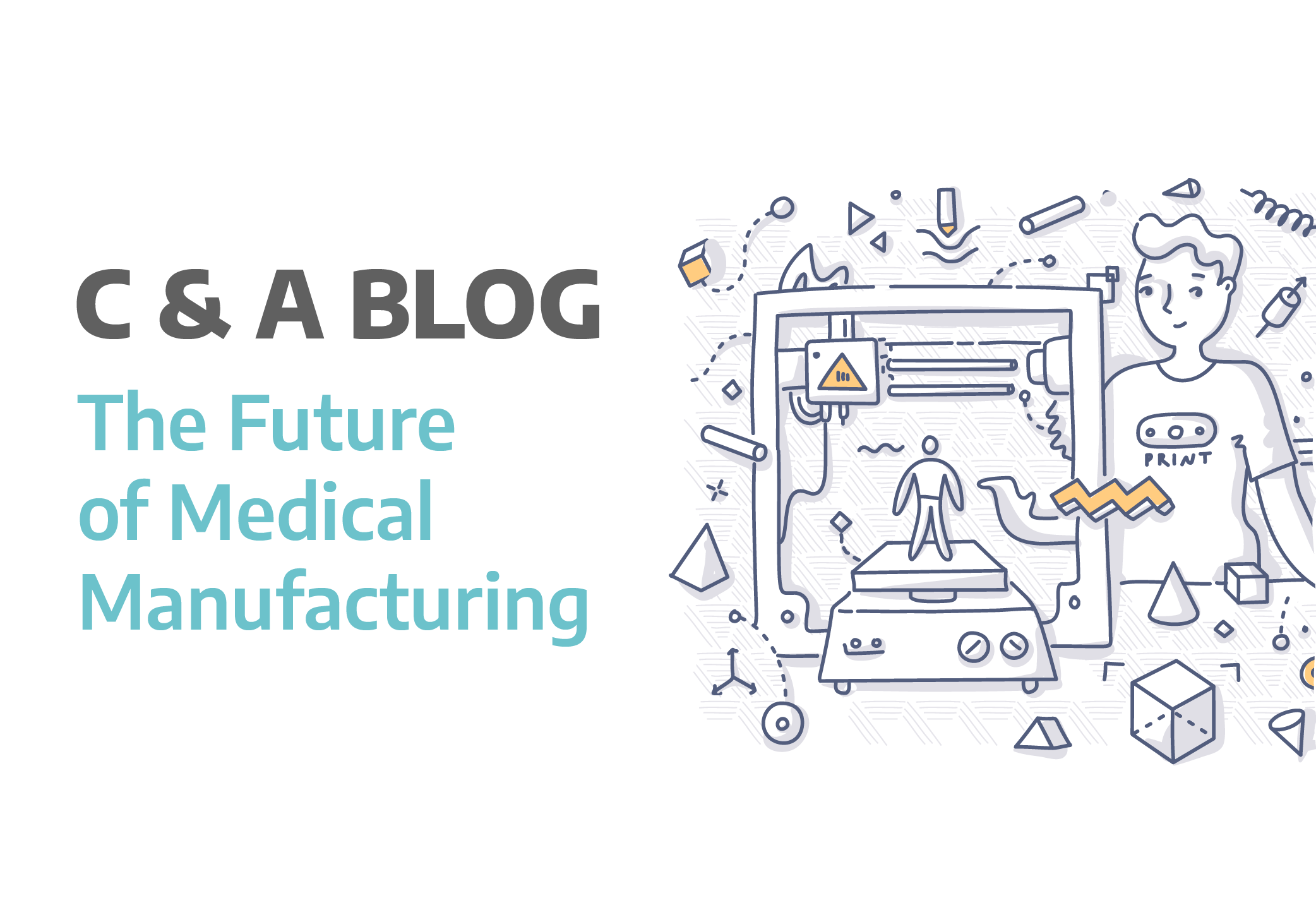 Medical Manufacturing Feature Image